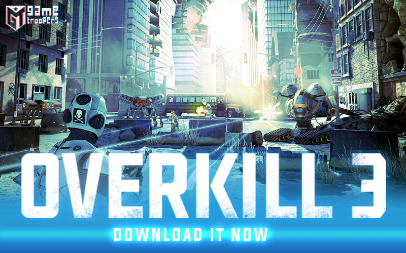 Overkill 3, FPS games, new game releases